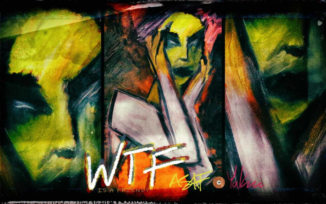 Asaf Fulks – WTF IS A FRIEND? ft. Yakira Shimoni Fulks is now playing!