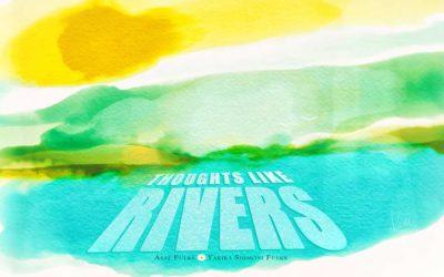 Asaf Fulks & Yakira Shimoni Fulks – Thoughts Like Rivers