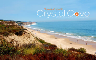 Chillout in OC – Crystal Cove [Asaf Fulks Music and Videography | Filmed with BMPCC 6k]