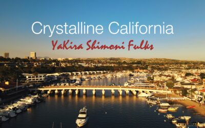Yakira Shimoni Fulks – Crystalline California
