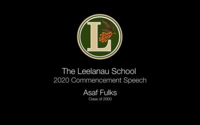 Asaf Fulks – The Leelanau School 2020 Commencement Speech