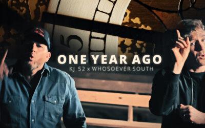 KJ52 x Whosoever South – One Year Ago