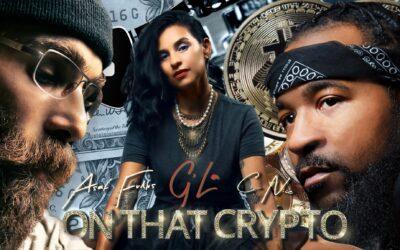 Asaf Fulks, G'la and C-Nice  new single On That Crypto